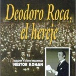 Deodoro Roca el Hereje