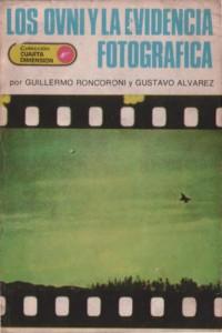 Los ovnis y la evidencia fotografica (Cielosur, 1978)