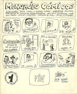 En 1993, Diego Viegas y Andrés Torres parodiaron en un comic el escepticismo de Agostinelli.